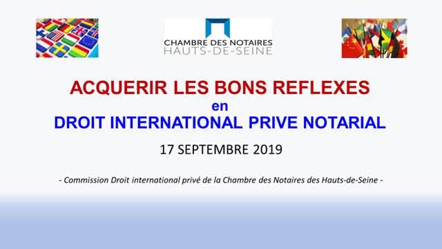 Les bons réflexes en droit international privé notarial